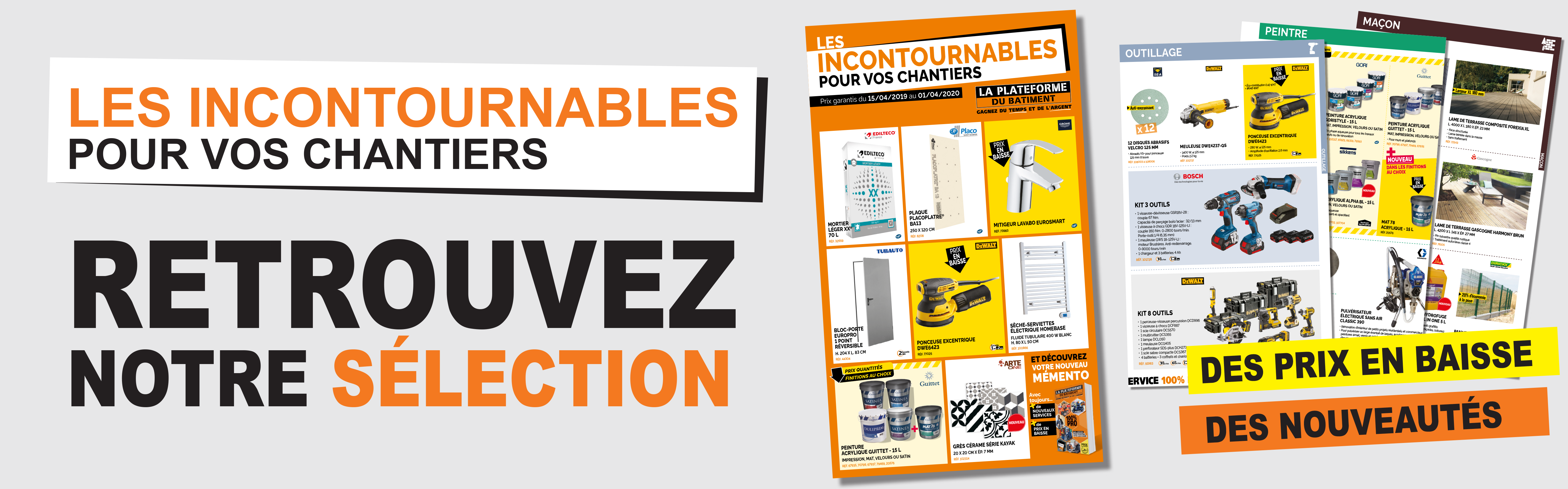 Incontournables chantiers